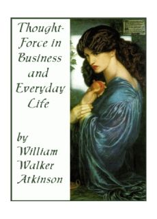 Thought-Force In Business & Everyday Life