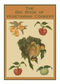 The Big Book of Vegetarian Cookery