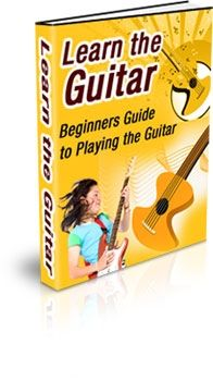 Learn the Guitar: Beginners Guide ... (PLR)