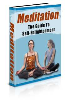Meditation: The Guide to Self-Enlightenment