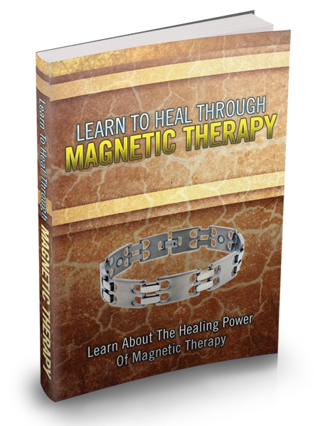 Learn To Heal Through Magnetic Therapy